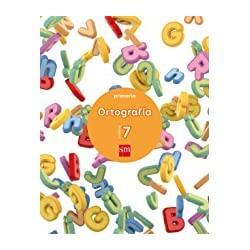 ORTOGRAFIA CUADERNO 7